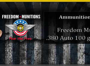 [PRODUCT REVIEW] Freedom Munitions .380 Auto 100 gr RNFP-FMJ
