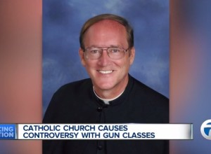 Catholic Priest In Michigan Encourages Concealed Carry; Bishop Objects, CPL Classes Cancelled